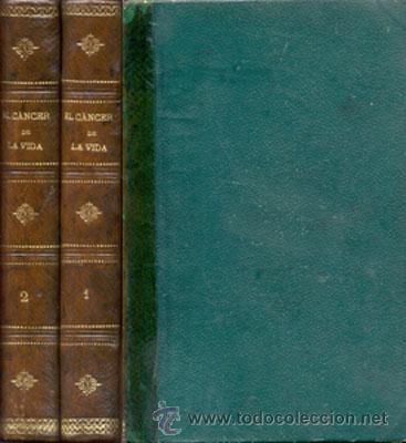 EL CANCER DE LA VIDA – 2 VOL – AÑO 1875 (Libros antiguos (hasta 1936), raros y curiosos - Literatura - Narrativa - Novela Romántica)