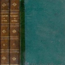 Libros antiguos: EL CANCER DE LA VIDA – 2 VOL – AÑO 1875 . Lote 26402498