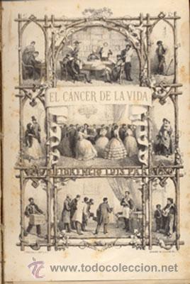 Libros antiguos: El CANCER de la VIDA – 2 vol – AÑO 1875 - Foto 2 - 26402498