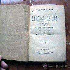 Libros antiguos: CADENAS DE ORO .1883. M.A. FLEMING. Lote 22420703
