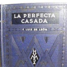 Libros antiguos: LA PERFECTA CASADA- FRAY LUIS DE LEON-. Lote 27422144