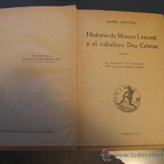 Libros antiguos: HISTORIA DE MANON LESCAUT Y EL CABALLERO DES GRIEUX. ABATE PREVOST.- 1919. Lote 26402090