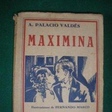 Libros antiguos: MAXIMINA. ARMANDO PALACIO VALDÉS.. Lote 26317514