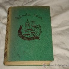 Libros antiguos: PALOMITA TORCAZ. Lote 27547752
