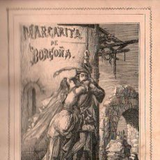 Libros antiguos: MARGARITA DE BORGOÑA DE RAMON LUNA - 2 TOMOS 1865. Lote 26358522