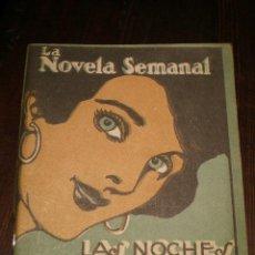 Libros antiguos: LA NOVELA SEMANAL - LAS NOCHES DEL TROPICO - AÑO 1923. Lote 26463086
