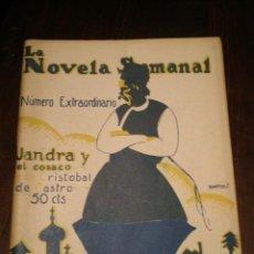 Libros antiguos: LA NOVELA SEMANAL - JANDRA Y EL COSACO - AÑO 1923. Lote 26463097