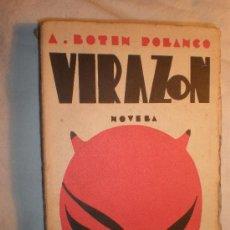 Libros antiguos: ANTONIO BOTIN POLANCO VIRAZON MADRID 1931 ESPASA CALPE 1ª EDICIÓN. Lote 27647034