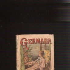 Libros antiguos: GERMANA. Lote 27725522