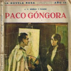 Libros antiguos: PACO GONGORA - MUOZ Y PAVON - LA NOVELA ROSA - Nº 213. Lote 27895022