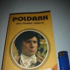 Libros antiguos: LIBROS DE POLDARK, VOLUMEN I Y II, ESCRITO POR WINSTON GRAHAM. . Lote 28980128