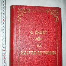 Libros antiguos: NOVELA ROMÁNTICA DE OHNET CIRCA 1900. Lote 29660997