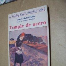 Libros antiguos: TEMPLE DE ACERO - JUAN F. MUÑOZ PABÓN - EDITORIAL JUVENTUD 1925. Lote 29698570