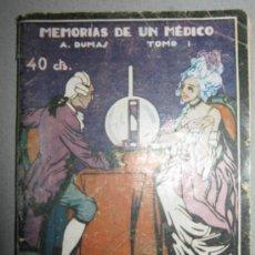 Libros antiguos: MEMORIAS DE UN MEDICO. TOMO 1. ALEJANDRO DUMAS. Lote 29997435