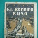 Libros antiguos: NOVELA . EL BANDIDO RUSO POR PUKIN. Lote 30163962
