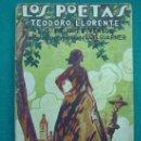 Libros antiguos: NOVELA . LOS POETAS POR TEODORO LLORENTE. Lote 30166612