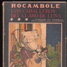 Libros antiguos: REVISTA ROCAMBOLE. LOS CABALLEROS DEL CLARO DE LUNA. II EPOCA. Nº 87. Lote 31043298