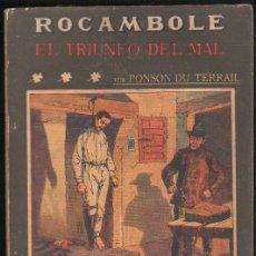 Libros antiguos: LA NOVELA ILUSTRADA. EL TRIUNFO DEL MAL. PONSON DU TERRAIL. II EPOCA. Nº 84. Lote 31043338