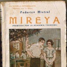 Livres anciens: MIREYA - FEDERICO MISTRAL. Lote 31250168