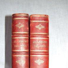 Libros antiguos: EL CAMINO DEL BIEN.,AUTOR ENRIQUE PEREZ ESCRICH.1882 -LL-. Lote 27124886
