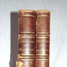 Libros antiguos: BARCELONA Y SUS MISTERIOS -LL-. Lote 31396531