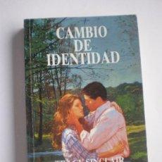 Libros antiguos: CAMBIO DE IDENTIDAD. TRACY SINCLAIR. Lote 31542780