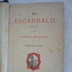 Libros antiguos: EL ESCANDALO P. ALARCON 1899. Lote 31993017