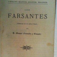 Libros antiguos: LOS FARSANTES, MEMORIAS DE UN BUSCAVIDAS. Lote 32666585