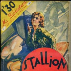 Libros antiguos: MI BIBLIOTECA MOLINO - MARGUERITE STEEN : STALLION (1934) . Lote 32669971