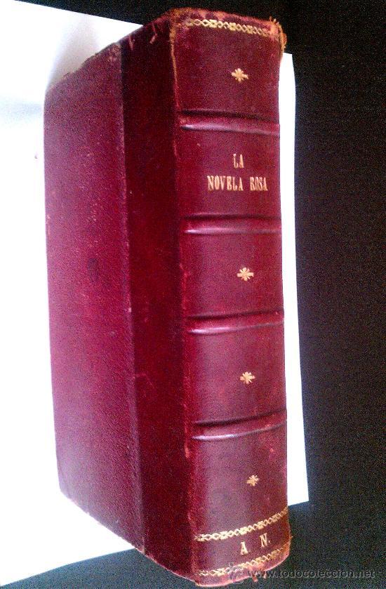 LIBRO ANTIGUO. RECOPILATORIO. LA NOVELA ROSA. JUVENTUD 1934. A. PALACIO VALDES Y F.L. BARCLAY. (Libros antiguos (hasta 1936), raros y curiosos - Literatura - Narrativa - Novela Romántica)