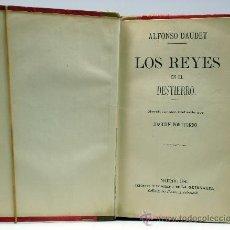 Libros antiguos: LOS REYES EN EL DESTIERRO ALFONSO DAUDET NOVELA PARISIEN IMP LA GUIRNALDA 1880. Lote 32898694