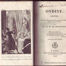 Libros antiguos: ONDINE, CONTE. M. LE B[AR]ON DE LAMOTTE-FOUQUÉ.. Lote 33267262