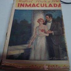 Libros antiguos: INMACULADA DE RAFAEL PEREZ Y PEREZ. Lote 33275154