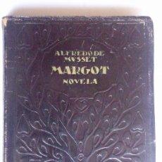 Libros antiguos: MARGOT, ALFREDO DE MUSSET, 1918, COLECCION FEMINA. Lote 33505627