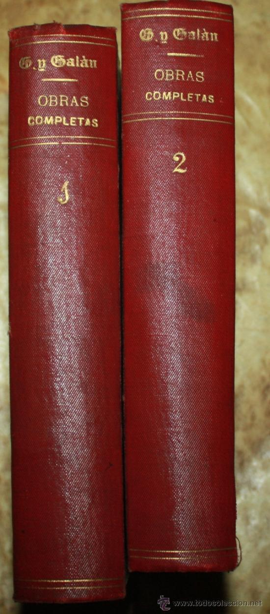 OBRAS COMPLETAS DE GABRIEL Y GALAN (Libros antiguos (hasta 1936), raros y curiosos - Literatura - Narrativa - Novela Romántica)