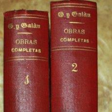 Libros antiguos: OBRAS COMPLETAS DE GABRIEL Y GALAN. Lote 34064121