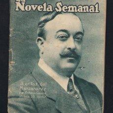 Libros antiguos: .1 LA NOVELA SEMANAL ** A ORILLAS DEL MANZANARES ** DE ANTONIO CASERO - AÑO 1922. Lote 34265217