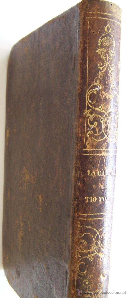 Libros antiguos: Barcelona 1853 LA CABAÑA DEL TIO TOMAS o Los negros en America * ESCLAVITUD temprana edición - Foto 3 - 34386408