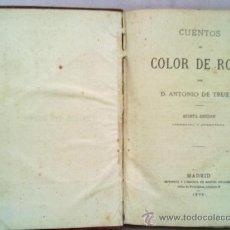 Libros antiguos: CUENTOS DE COLOR DE ROSA. ANTONIO DE TRUEBA 1875. Lote 34644467