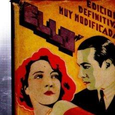 Libros antiguos: ELLO, ELINOR GLYN, EDICIÓN DEFINITIVA MUY MODIFICADA, EDITA, BARCELONA 1929. Lote 34866215