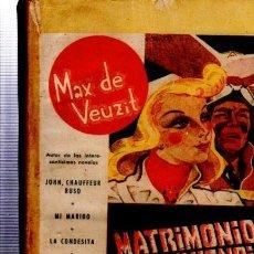 Libros antiguos: MAX DE VEUZIT, MATRIMONIO DE CONVENIENCIA, EDITORIAL PUEYO, PORTADA MARCO, MADRID. Lote 34866383