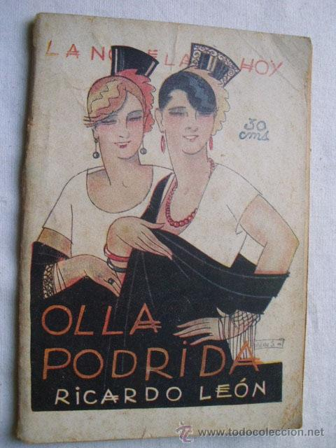 OLLA PODRIDA. LEÓN, RICARDO. 1926 (Libros antiguos (hasta 1936), raros y curiosos - Literatura - Narrativa - Novela Romántica)