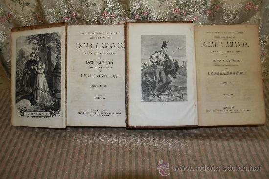 2489- OSCAR Y AMANDA. REGINA MARIA ROCHE. EDIT. ESPASA. S/F. 2 TOMOS. (Libros antiguos (hasta 1936), raros y curiosos - Literatura - Narrativa - Novela Romántica)