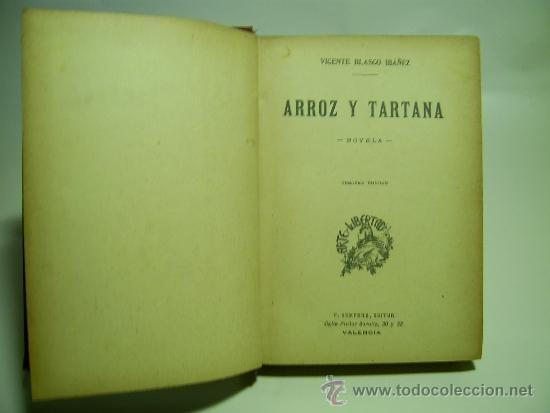 Libros antiguos: ARROZ Y TARTANA. Blasco Ibañez - Foto 2 - 36397079