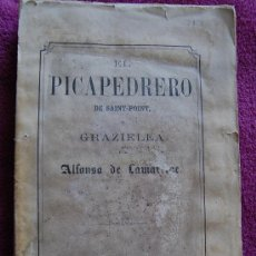Libros antiguos: EL PICAPEDRERO DE SAINT POINT Y GRAZIELLA DE ALFONSO DE LAMARTINE. Lote 36555046