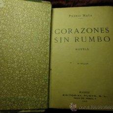 Libros antiguos: 1930 - CORAZONES SIN RUMBO, NOVELA, EDITORIAL PUEYO. Lote 36737191