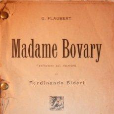 Libros antiguos: MADAME BOVARY G. FLAUBERT .1904 NAPOLES TIPOGRAFIA BIDERI . ITALIANO. ENCUADERNADO CARTÓN. Lote 37913336