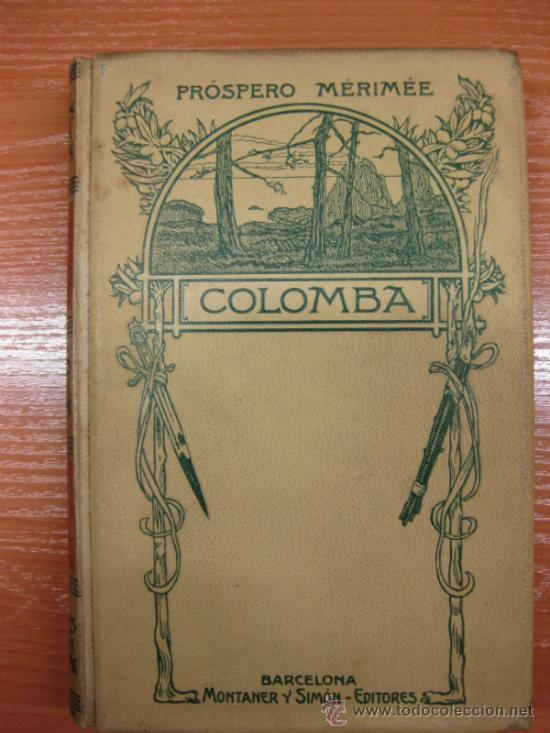 COLOMBA. PROSPERO MERIMÉ. MONTANER Y SIMON 1908. (Libros antiguos (hasta 1936), raros y curiosos - Literatura - Narrativa - Novela Romántica)