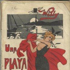 Libros antiguos: UNA PLAYA DE AMOR. LUIS RUZ CONTRERAS. EDICIONES LITERARIAS Y ARTÍSTICAS. MADRID. 1906. Lote 38751590