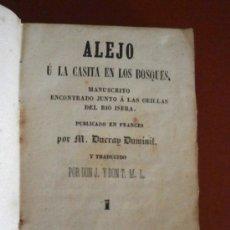 Libros antiguos: ALEJO Ú LA CASITA EN LOS BOSQUES . M. DUCROY DUMINIL. T. I-II. Lote 38756514
